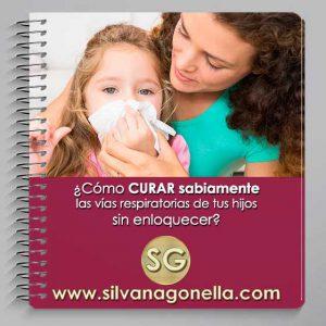 Como curar sabiamente las vías respiratorias de tus hijos sin enloquecer