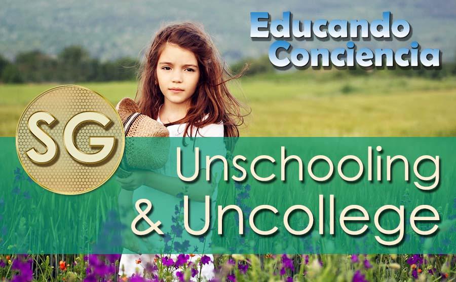 Del Unschooling al Uncollege